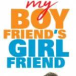 My Boyfriend's Girlfriend